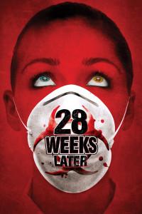 """Plakat von """"28 Weeks Later"""""""