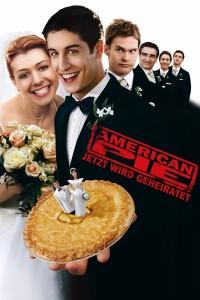 """Plakat von """"American Pie - Jetzt wird geheiratet"""""""