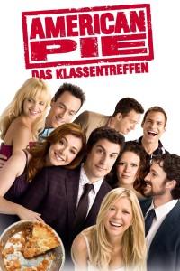 """Plakat von """"American Pie - Das Klassentreffen"""""""