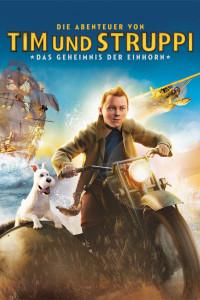 """Plakat von """"Die Abenteuer von Tim und Struppi - Das Geheimnis der Einhorn"""""""