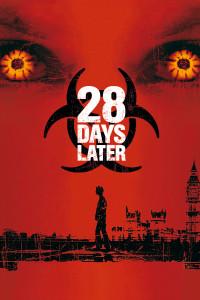 """Plakat von """"28 Days Later..."""""""